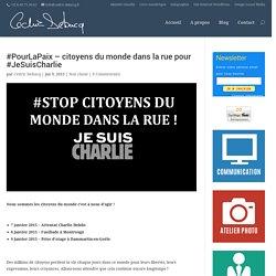 #Stop citoyens du monde dans la rue pour #JeSuisCharlie