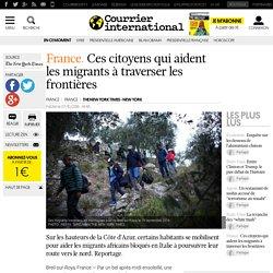 France. Ces citoyens qui aident les migrants à traverser les frontières