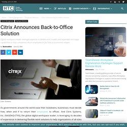 Citrix Announces Back-to-Office Solution