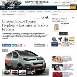 Citroen SpaceTourer Hyphen - kosmiczny łazik z Francji - Moto