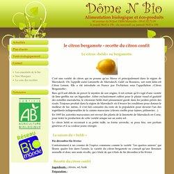 le citron bergamote - recette du citron confit