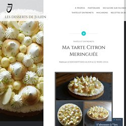 Ma tarte Citron Meringuée – les desserts de Julien