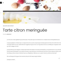 Tarte citron meringuée sans gluten - Délice Sans Gluten