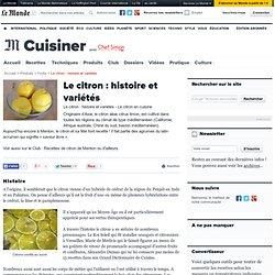 Le citron - En savoir plus sur son origine et ses variétés
