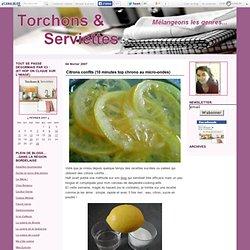 Citrons confits (10 minutes top chrono au micro-ondes)
