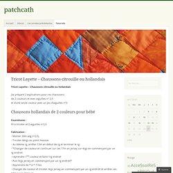 Tricot Layette – Chaussons citrouille ou hollandais