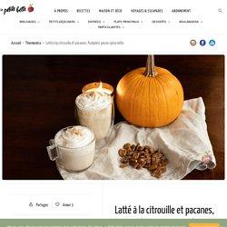 Latté à la citrouille et pacanes, Pumpkin pecan spice latte
