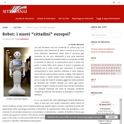 "Robot: i nuovi ""cittadini"" europei? - SettimanaNews"