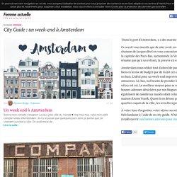 City Guide : un week-end à Amsterdam
