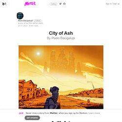 City of Ash — Matter
