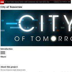 City of Tomorrow - CNN.com