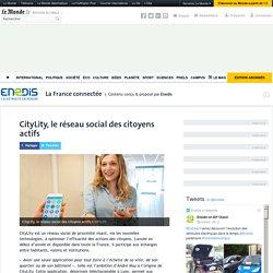 CityLity, le réseau social des citoyens actifs