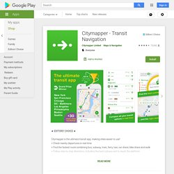 Citymapper - Bus, Tram, Metro - App Android su Google Play