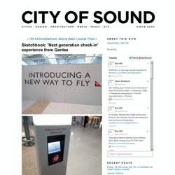 Notes on the 'next generation check-in' experience from Qantas
