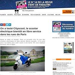 On a testé Cityscoot, le scooter électrique bientôt en libre service dans les rues de Paris