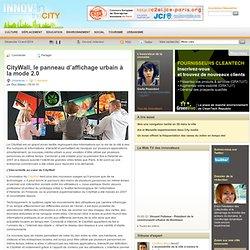 CityWall, le panneau d'affichage urbain à la mode 2.0
