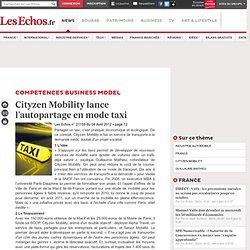 Cityzen Mobilitylance l'autopartage en mode taxi, Stratégies & Leadership
