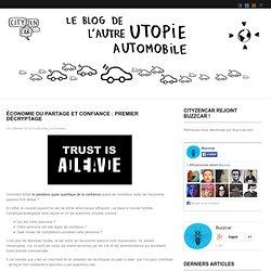 Économie du partage et confiance : premier décryptage « Cityzencar Revolution
