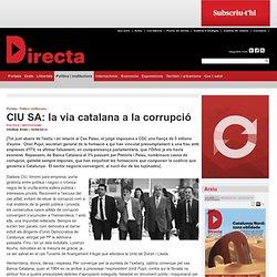 CIU SA: la via catalana a la corrupció