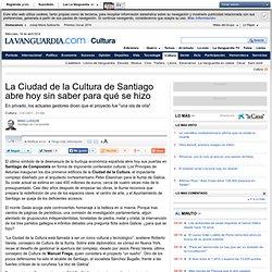 La Ciudad de la Cultura de Santiago abre hoy sin saber para qué se hizo