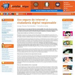 Uso seguro de Internet y ciudadanía digital responsable