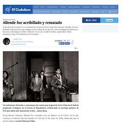 Allende fue acribillado y rematado
