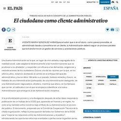 El ciudadano como cliente administrativo