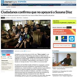Ciudadanos confirma que no apoyar a Susana D az