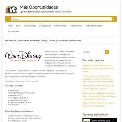 Vacantes y pasantías en Walt Disney - Para ciudadanos del mundo - Más Oportunidades