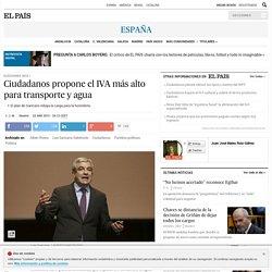 Ciudadanos: Ciudadanos propone el IVA más alto para transporte y agua
