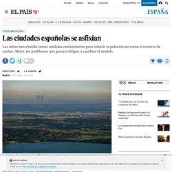 Las ciudades españolas se asfixian