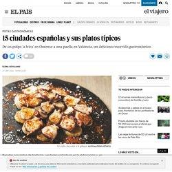 15 ciudades españolas y sus platos típicos