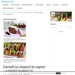Cartofi cu ciuperci la cuptor - o rețetă ușoară și delicioasă de post - Bucatarul.tv