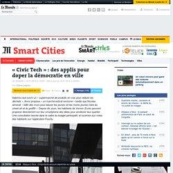 «Civic Tech»: des applis pour doper la démocratie en ville