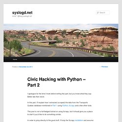 Civic Hacking with Python – Part 2 « syslogd.net