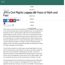 JFK's Civil Rights Legacy: 50 Years of Myth and Fact