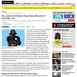 Do Armed Civilians Stop Mass Shooters? Actually, No.
