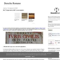 """Del """"Corpus iuris civilis"""" en su conjunto - Derecho Romano"""