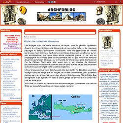 Crète: la civilisation Minoenne - Archeoblog