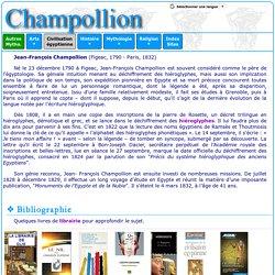 Civilisation égyptienne : Jean-François Champollion