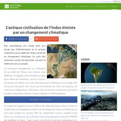 L'antique civilisation de l'Indus éteinte par un changement climatique