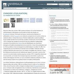 CIVILISATION CHINOISE - La médecine en Chine