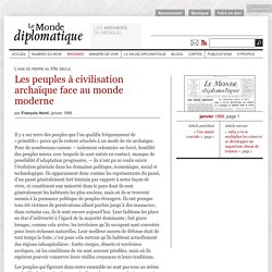 Les peuples à civilisation archaïque face au monde moderne, par François Honti (Le Monde diplomatique, janvier 1966)
