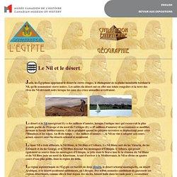 Civilisation egyptienne - Geographie - Nil et le desert
