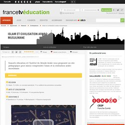 France 5 Education : islam, religion musulmane, culture islamique