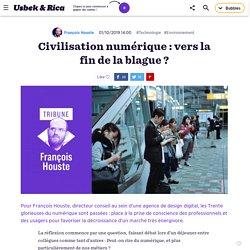 Civilisation numérique : vers la fin de la blague ?