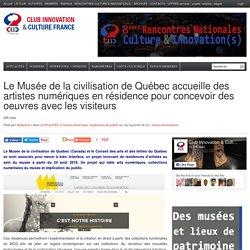 Le Musée de la civilisation de Québec accueille des artistes numériques en résidence pour concevoir des oeuvres avec les visiteurs