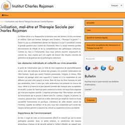 Civilisation, mal-être et Thérapie Sociale par Charles Rojzman