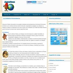 Civilisations Precolombiennes - Azteques, Incas, Mayas