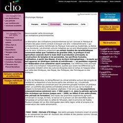 Chronologie Mexique, Les civilisations précolombiennes